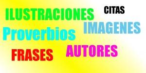 frases-proverbios-imágenes-autores-citas
