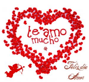 Feliz día amor te amo mucho